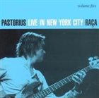 JACO PASTORIUS Live in New York City, Volume 5: Raca album cover