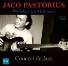 JACO PASTORIUS Workshop a la Martinique / Concert de Jazz album cover