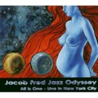JACOB FRED JAZZ ODYSSEY All Is One - Live In New York City album cover