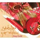 JACOB FRED JAZZ ODYSSEY Stay Gold album cover