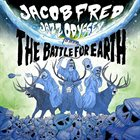JACOB FRED JAZZ ODYSSEY The Battle For Earth album cover