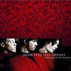 JACOB FRED JAZZ ODYSSEY Walking With Giants album cover