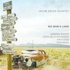 JACOB SACKS Jacob Sacks Quintet : No Man's Land album cover