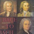 JACQUES LOUSSIER Bach To Bach album cover