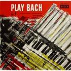 JACQUES LOUSSIER Play Bach No. 1 album cover