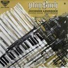 JACQUES LOUSSIER Play Bach No. 3 album cover