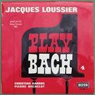 JACQUES LOUSSIER Play Bach No. 4 album cover