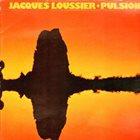 JACQUES LOUSSIER Pulsion album cover