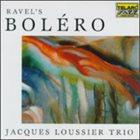JACQUES LOUSSIER Ravel's Bolero album cover