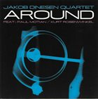 JAKOB DINESEN Jakob Dinesen Quartet Feat.: Paul Motian / Kurt Rosenwinkel : Around album cover
