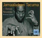 JAMAALADEEN TACUMA All Basses Covered album cover