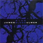 JAMES BLOOD ULMER Blue Blood album cover