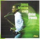 JAMES BRANDON LEWIS Divine Travels album cover