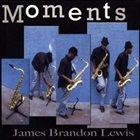 JAMES BRANDON LEWIS Moments album cover