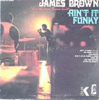 JAMES BROWN Ain't It Funky album cover