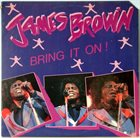 JAMES BROWN Bring It On! album cover