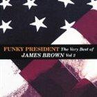 JAMES BROWN Funky President: Very Best of James Brown, Volume 2 album cover