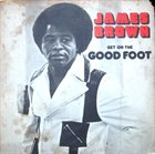 JAMES BROWN Get on the Good Foot album cover