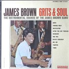 JAMES BROWN Grits and Soul album cover