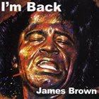 JAMES BROWN I'm Back album cover
