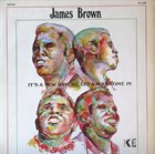 JAMES BROWN It's A New Day - Let A Man Come In album cover