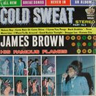 JAMES BROWN James Brown & The Famous Flames : Cold Sweat album cover
