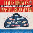 JAMES BROWN Papa's Got a Brand New Bag album cover
