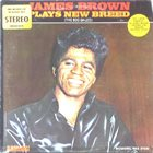 JAMES BROWN Plays New Breed (The Boo-Ga-Loo) album cover