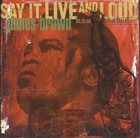 JAMES BROWN Say It Live and Loud (Live in Dallas 08.26.68) album cover
