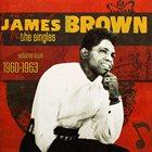 JAMES BROWN The Singles, Volume 2: 1960-1963 album cover