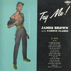 JAMES BROWN Try Me! (aka The Unbeatable - 16 Hits) album cover