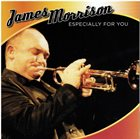 JAMES MORRISON Especially For You album cover