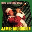 JAMES MORRISON This Is Christmas album cover