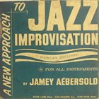 JAMEY AEBERSOLD A New Approach To Jazz Improvisation (For All Instruments) album cover