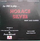 JAMEY AEBERSOLD Eight Jazz Classics By Horace Silver album cover