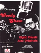JAMEY AEBERSOLD For You To Play... Woody Shaw Eight Classic Jazz Originals album cover