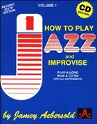JAMEY AEBERSOLD How To Play Jazz And Improvise, Vol. 1 (Book & Cd) album cover