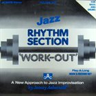 JAMEY AEBERSOLD Rhythm Section 'Work-Out' (For Bass And Drums) album cover