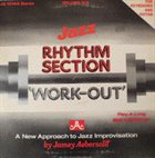 JAMEY AEBERSOLD Rhythm Section Work-Out (For Keyboards And Guitar) album cover