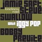 JAMIE SAFT Loneliness Road (with Iggy Pop) album cover