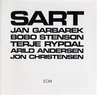 JAN GARBAREK SART (with Bobo Stenson / Terje Rypdal / Arild Andersen / Jon Christensen) album cover