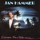 JAN HAMMER Escape From Television album cover