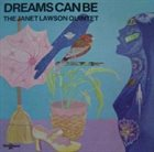 JANET LAWSON Dreams Can Be album cover