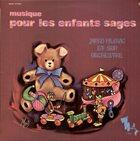 JANKO NILOVIĆ Musique Pour Les Enfants Sages album cover