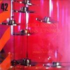 JANKO NILOVIĆ Percussions dans l'espace album cover