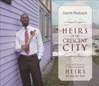 JASON MARSALIS Heirs Of The Crescent City album cover
