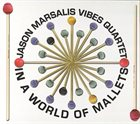 JASON MARSALIS In A World Of Mallets album cover
