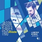 JASON YEAGER Affirmation album cover