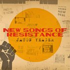 JASON YEAGER New Songs Of Resistance album cover