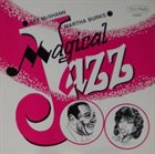 JAY MCSHANN Jay McShann & Martha Burks : Magical Jazz album cover